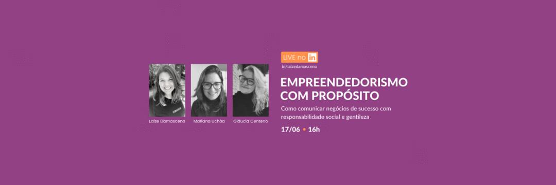 Empreendedorismo com propósito: LIVE sobre negócios de impacto e responsabilidade social