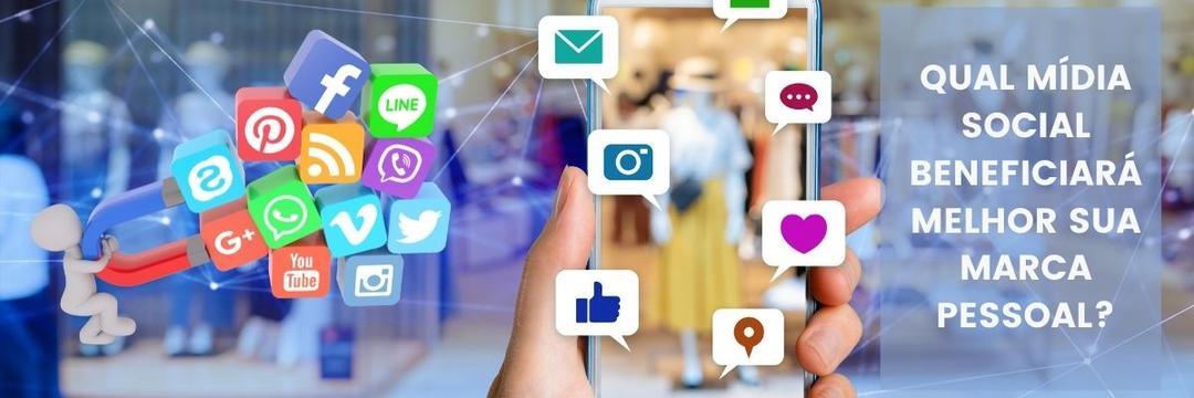 Qual mídia social beneficiará melhor sua marca pessoal?