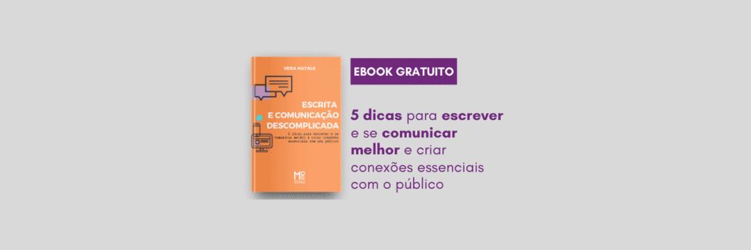 Ebook gratuito: Escrita e Comunicação Descomplicada