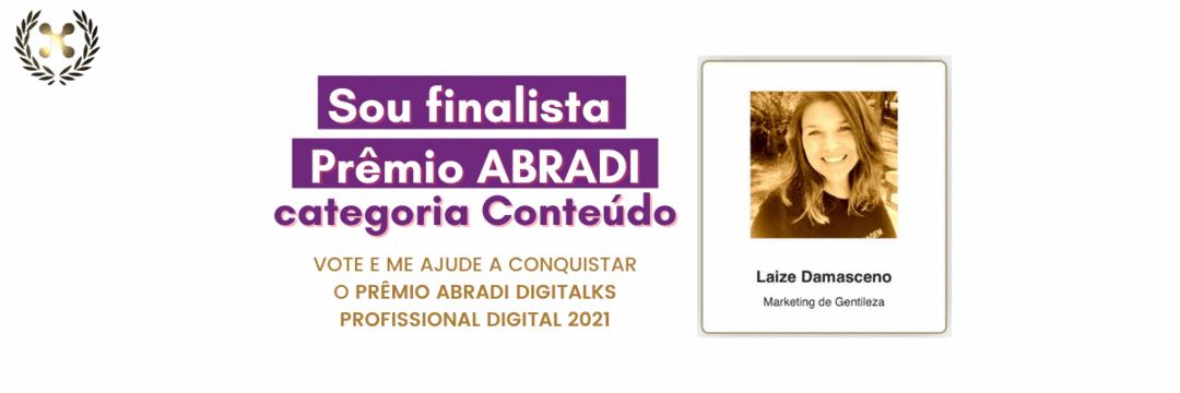 Sou finalista PRÊMIO ABRADI categoria CONTEÚDO!🤩