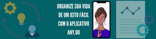 Organize sua vida de um jeito fácil com o aplicativo Any.do