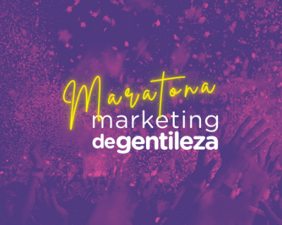 Maratona Marketing de Gentileza
