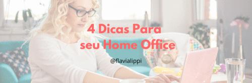4 dicas práticas para o seu home office