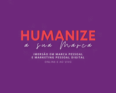 Humanize a sua Marca