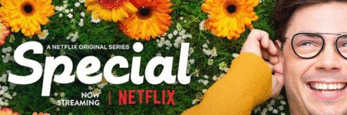Special x Produção de Conteúdo – A série da Netflix que deu um ''blow'' na minha mente.
